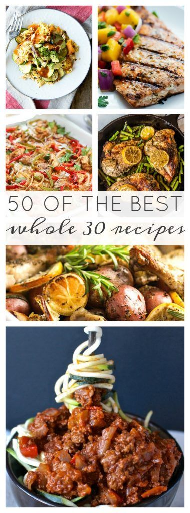 50 of the Best Whole 30 Recipes - A Dash of Sanity