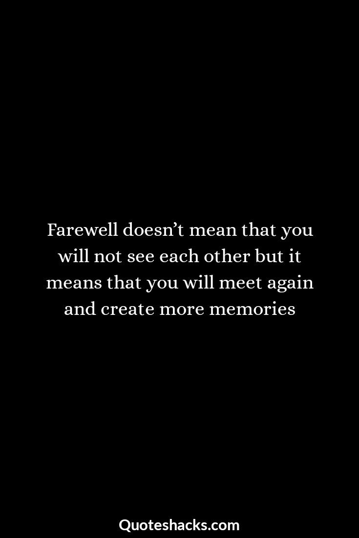 40 Farewell Quotes And Sayings Farewell Quotes Goodbye Quotes For Coworkers Best Farewell Quotes