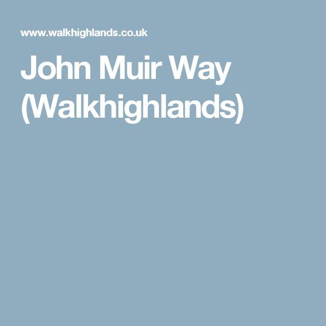 John Muir Way (Walkhighlands)