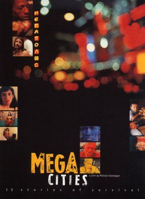 Megacities (Megamiasta) (1998)  #Documentary