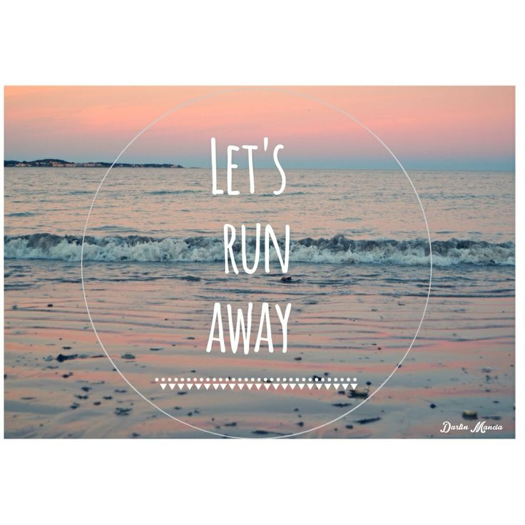Let's run away together <3