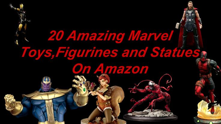 Top 20 Marvel toys,action figurines and statues on Amazon