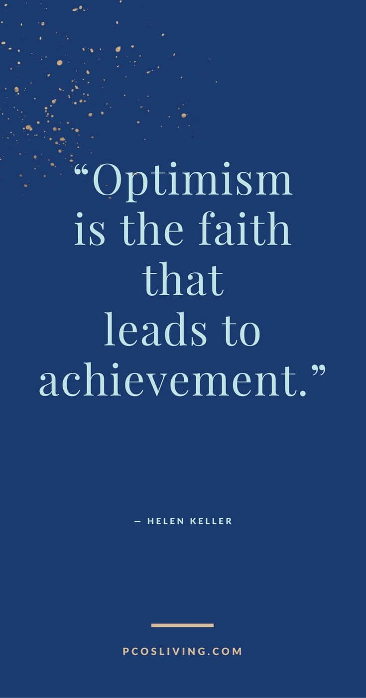 Positive mind=Positive Results. Have faith. @PCOSLiving // Optimism Quotes // Believe in Yourself Quotes // Quotes about Success // Law of Attraction