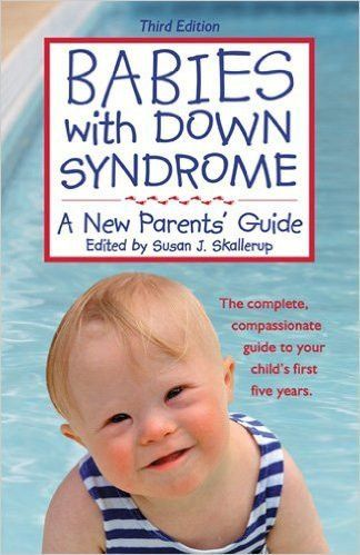 Babies with Down Syndrome. Third edition