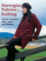 Norwegian Patterns for Knitting: Norwegian Patterns for Knitting by Mette N. Handberg.