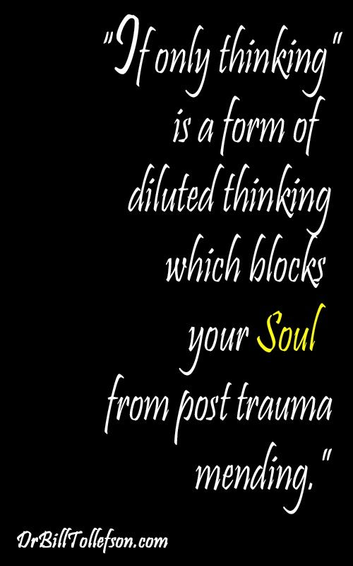 """best emotional abuse images thoughts healthy  william tollefson values blog how to mute your self sabotaging """"if only thinking"""