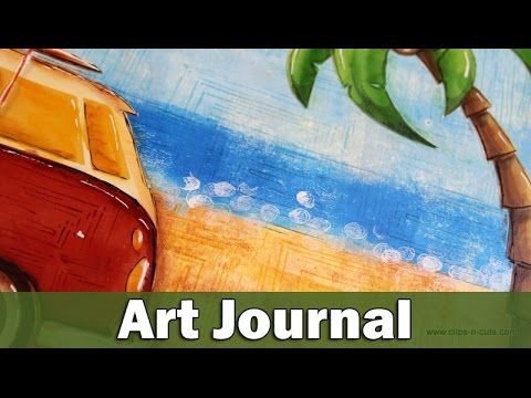 Art Journal - Hello Summer - Clips-n-Cuts. Great tutorial on using computer generated graphics to incorporate into art journal.