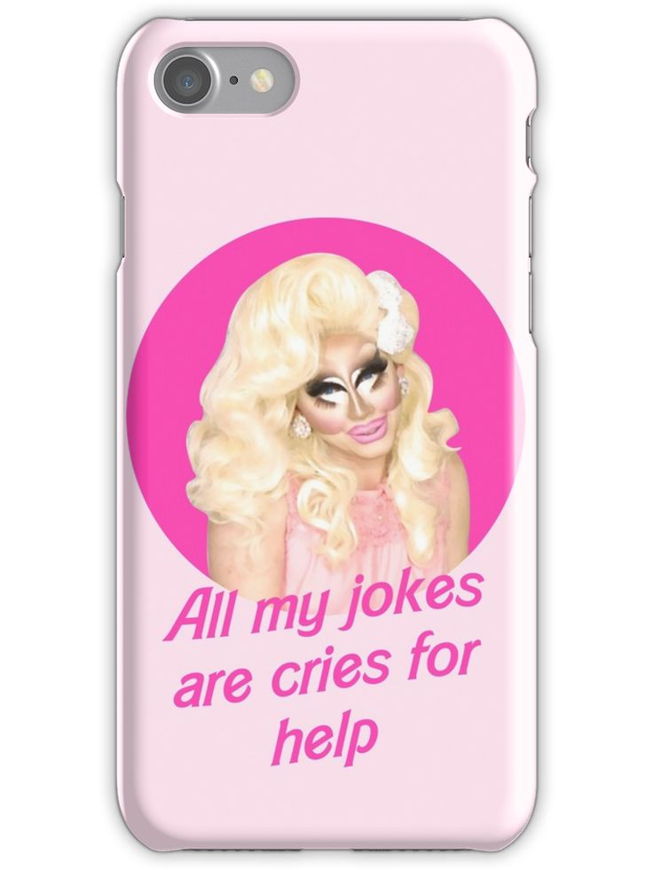 Trixie Mattel Jokes Rupaul S Drag Race Iphone Case By Covergirl
