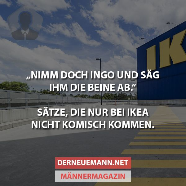Ikea Sätze #derneuemann #humor #lustig #spaß