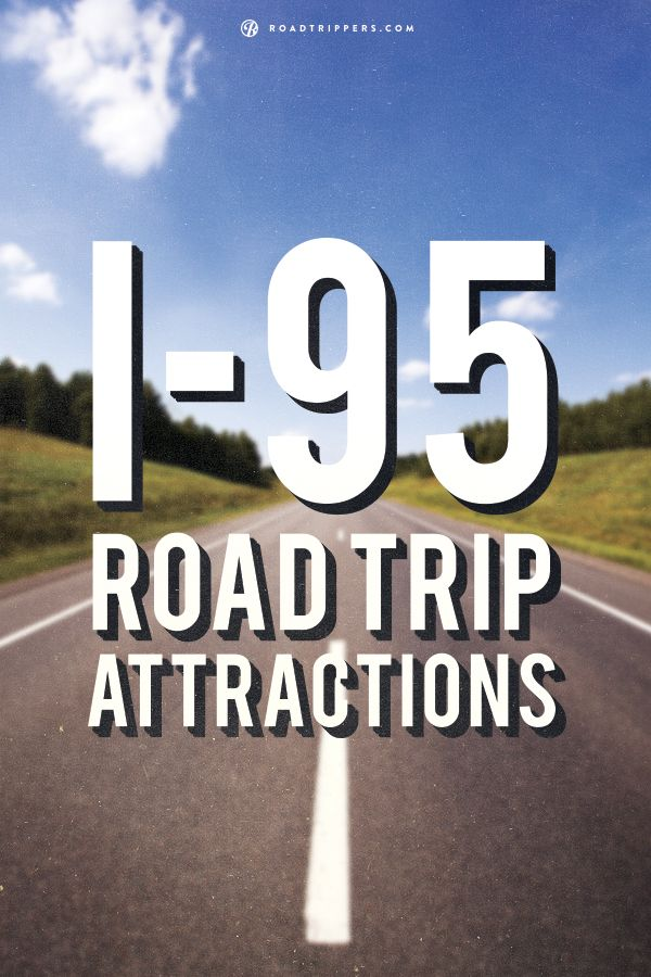 There are plenty of cheesy road side attractions to take your picture with along Interstate 95. From a giant Pop-can to historical buildings there is plenty to see!