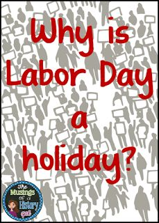 History Gal: What is Labor Day, anyway?
