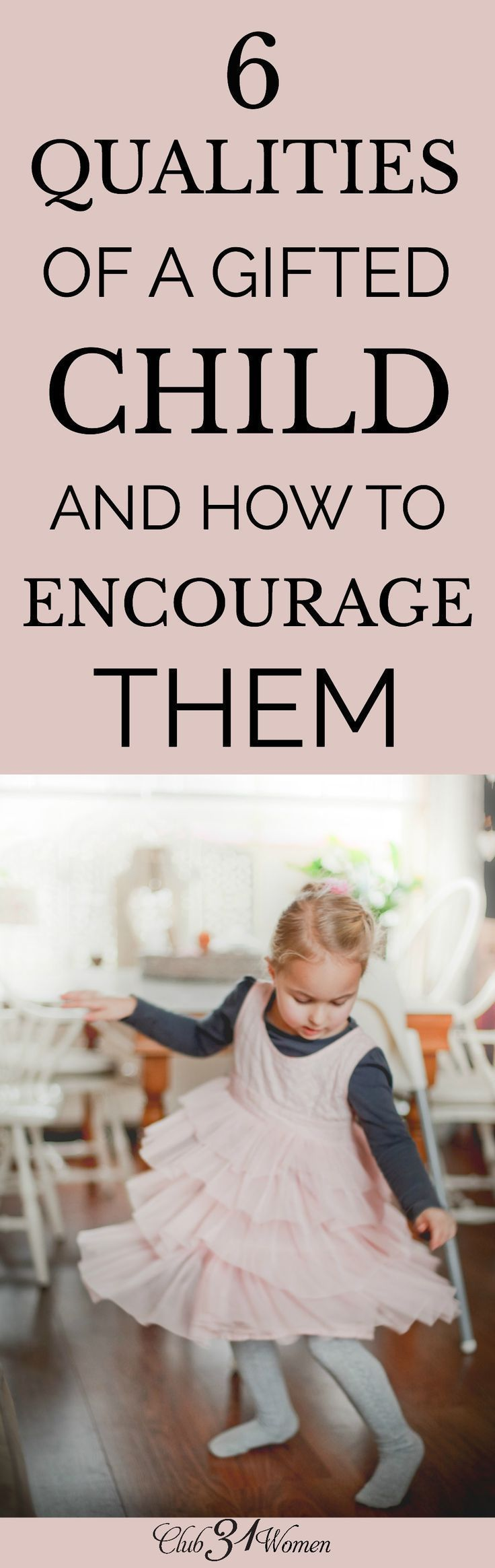 Maybe being the parent of a gifted child can feel overwhelming all the time. But take heart! You can encourage your gifted child in many ways! via /Club31Women/