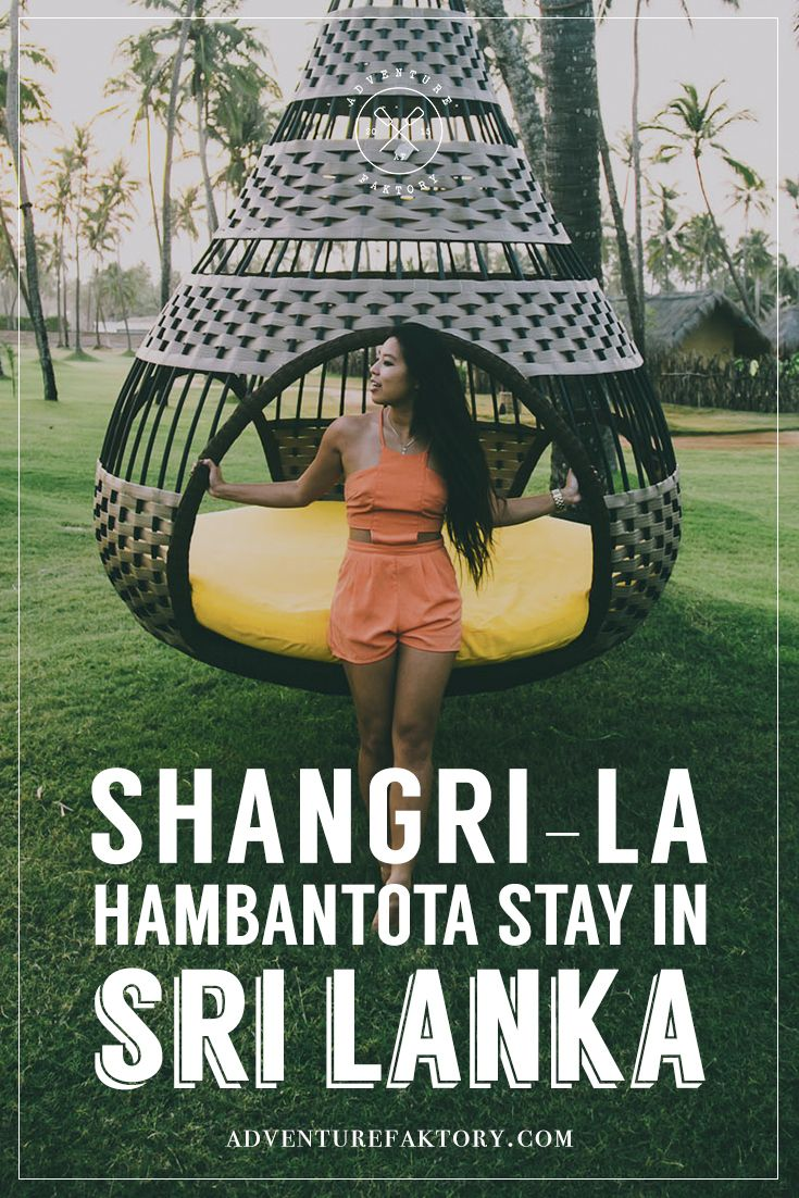 Shangri-La Hambantota Resort in Sri Lanka – ADVENTUREFAKTORY | Travellers based in Dubai | We travel for Sports, Adventure & Luxury