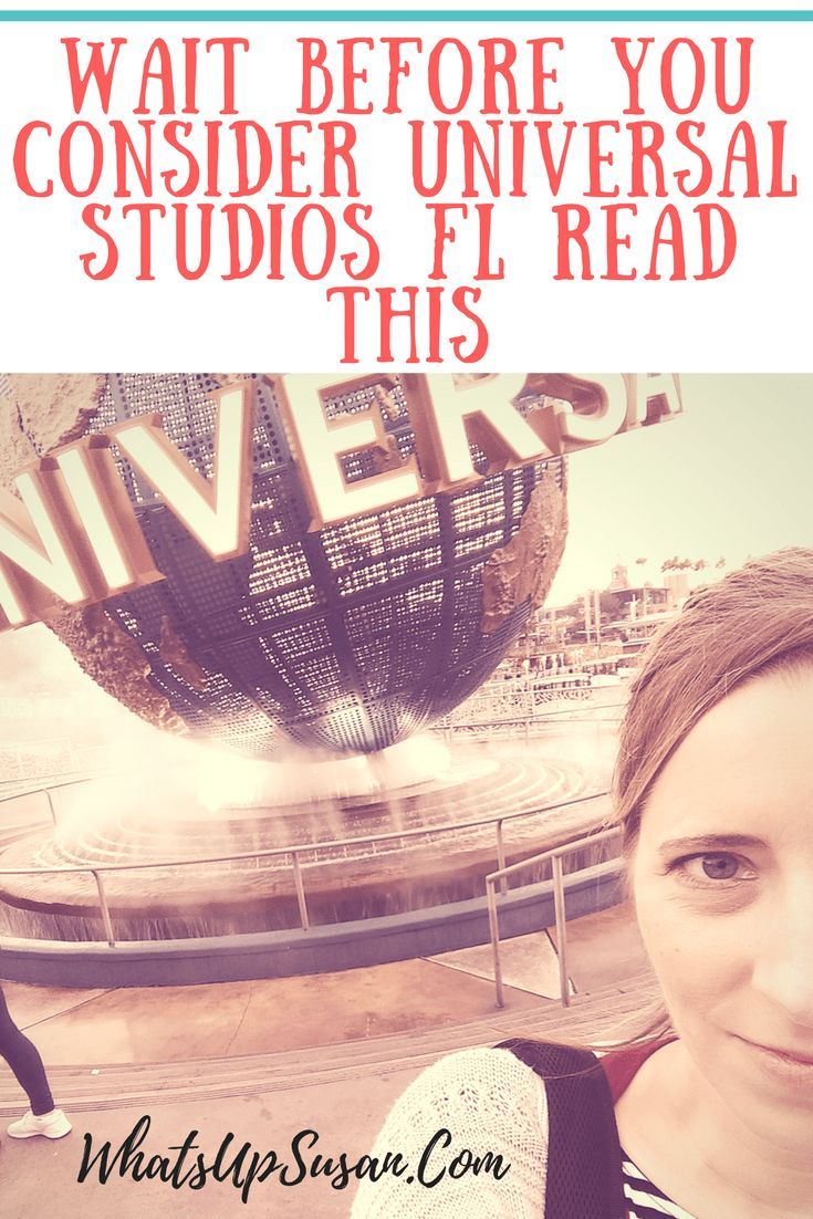 Wait Before You Visit Universal Studios #Orlando FL Read This (non sponsored view)