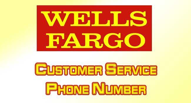 Wells Fargo Customer Service Phone Number