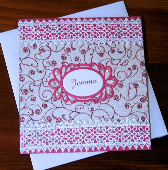 Personalized Handmade Pink Card  White Lace & by CardsbyCoralJean