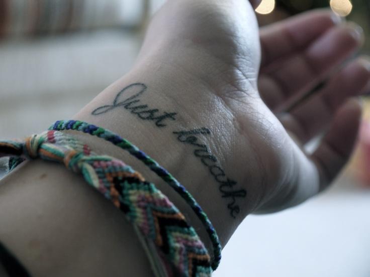 My tattoo - - Just Breathe
