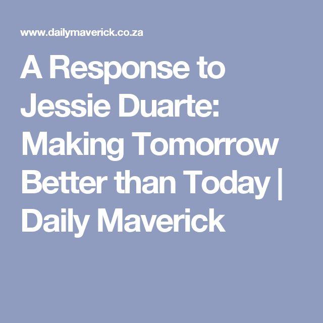 A Response to Jessie Duarte: Making Tomorrow Better than Today | Daily Maverick