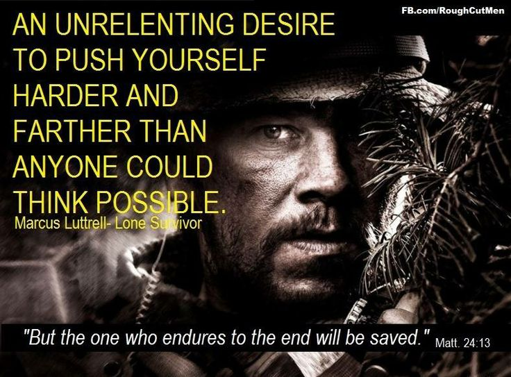 The 25+ best Lone survivor quotes ideas on Pinterest ...