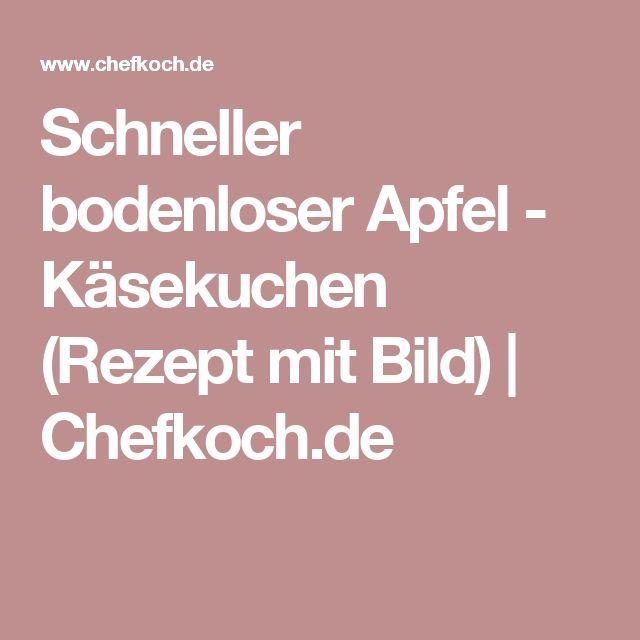Schneller bodenloser Apfel - Käsekuchen (Rezept mit Bild) | Chefkoch.de