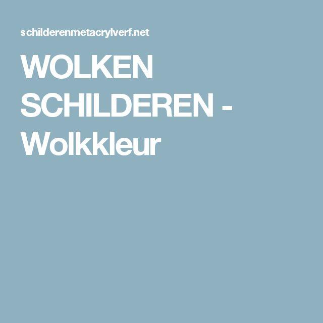WOLKEN SCHILDEREN - Wolkkleur