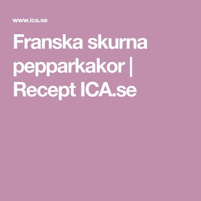 Franska skurna pepparkakor | Recept ICA.se