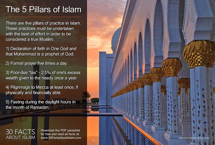 """The 5 pillars of Islam: Declaration of faith in One God  that Muhammad is a prophet of God. Formal prayer five times a day. Poor-due """"tax"""" - 2.5% of one's excess wealth given to the needy once a year. Pilgrimage to Mecca at least once if physically/financially able. Fasting during the daylight hours in the month of Ramadan. Image by MorgueFile - www.morguefile.com/archive/display/856041"""