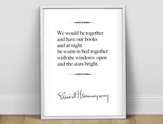 Ernest Hemingway Quote Print, A Moveable Feast, Hemingway Poster, Literary Quote Print, First Anniversary, Love Quote, Second Anniversary