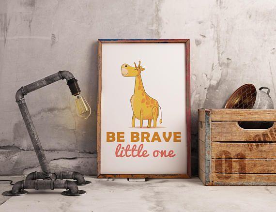 Be Brave Little One Giraffe Nursery Wall Art  Instant