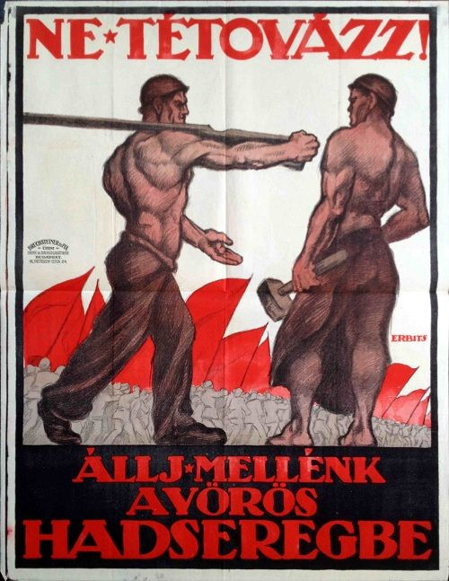 Don't hesitate! Join us in the Red Army - Jenő Erbits (1919)