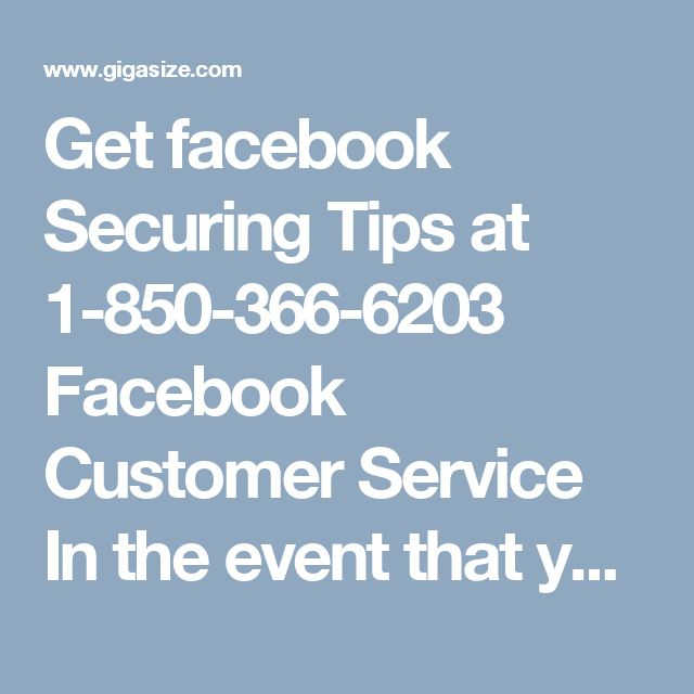 Get facebook Securing Tips at 1-850-366-6203 Facebook Customer Service	In the event that you need to contact Facebook client benefit group then give us a ring at 1-850-366-6203 and get all the vital assistance from our side in the accompanying way:- Are you confronting issues while downloading the Facebook application? Expert's confirmation. Fast and the best administrations are here. For more data: http://www.monktech.net/facebook-client mind benefit hacked-account.html
