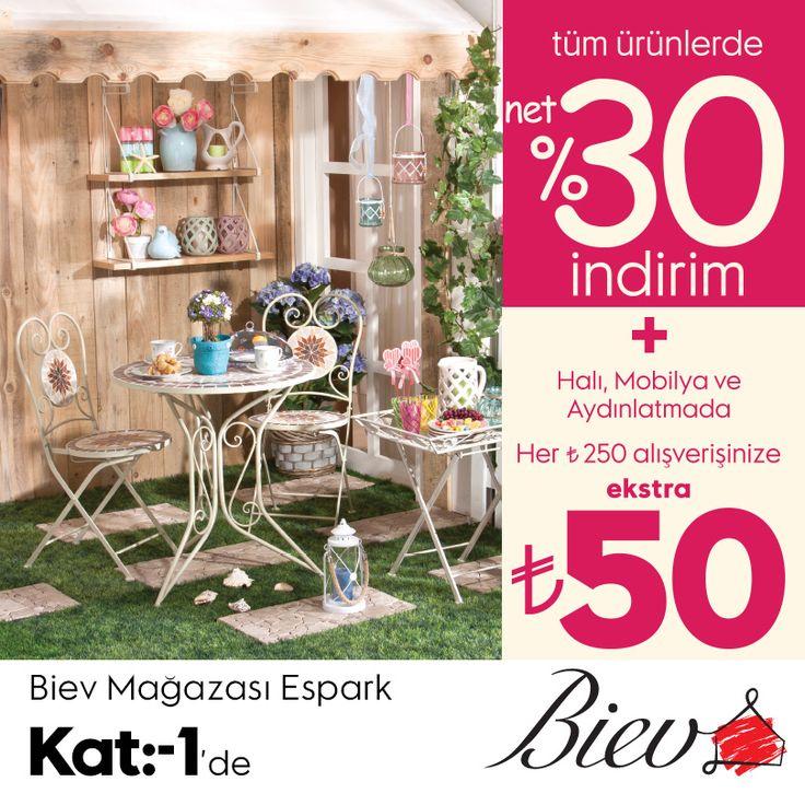 Tüm ürünlerde %30 indirim ve halı, mobilya, aydınlatma ürünlerinde yapacağınız 250 TL alışverişlerinizde ekstra 50 TL indirim Biev'de. Biev #Espark bodrum katta.