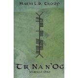 Tir Na n'Og: Journal One (Paperback)By Marni L.B. Troop