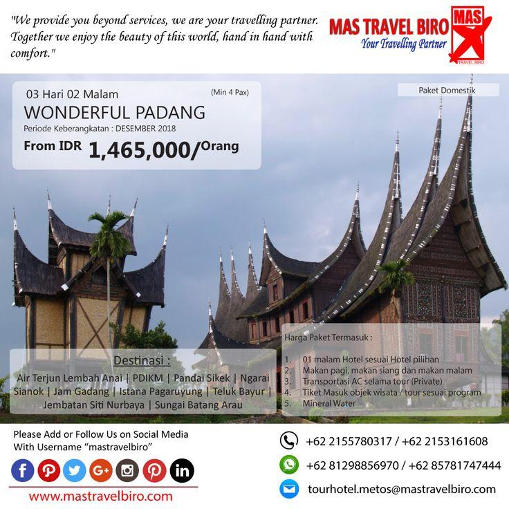 Promo Tour Wonderful Padang, Yuks di pilih masih banyak lagi promo Tour Domestik dan Internasional!!  (Paket tour belum termasuk tiket pesawat)  Beli tiket pesawat & KAI, booking hotel dan beli paket tour diMas Travel Biro ajaa.  #mastravelbiro #promotiket #travelservices #tiketpesawat #travelagent #tourtravel #travelindonesia #opentrip #familytour