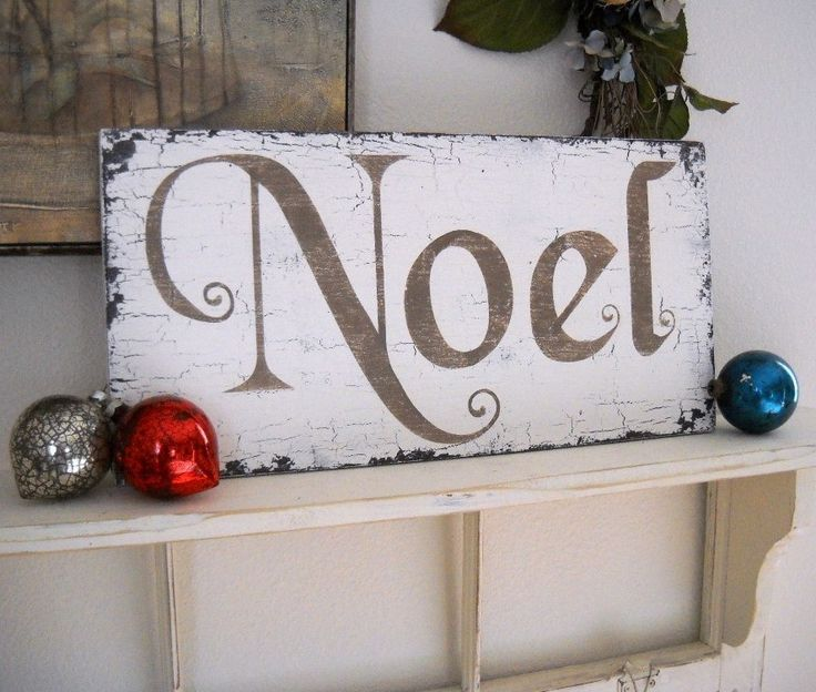 NOEL As seen in Holiday Crafts Magazine 9 x 18 Shabby Cottage Christmas Sign. $34.95, via Etsy.