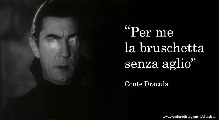 Dracula - Citazioni (improbabili) sul cibo | Verduredistagione.it