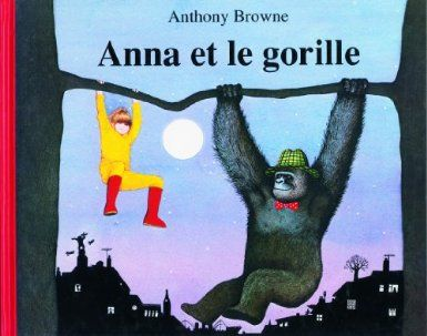 Anna et le gorille d'Anthony Browne, Isabel Finkenstaedt