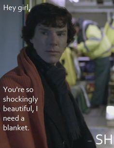 hahaha...Benedict Cumberbatch pick up line! Sherlock @Emily Schoenfeld Beardslee
