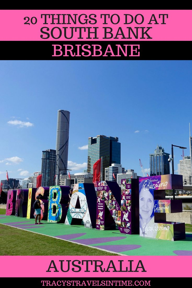 20 things to do at SOUTH BANK in BRISBANE - a fantastic day out for all the family - #Brisbane #SouthBank #Queensland #Australia