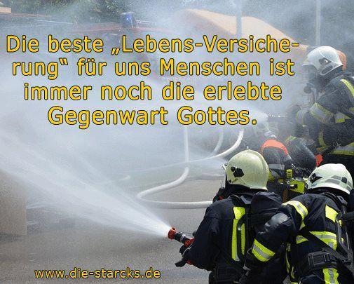 """Die beste """"Lebensversicherung"""" für uns Menschen ist immer noch die erlebte Gegenwart Gottes. www.die-starcks.de"""