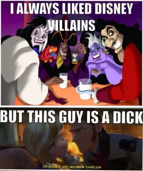Disney actually did it. They made a character worse than any villain they've ever imagined. -Frozen