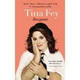 Bossypants, by Tina Fey    I recommend this book as a non-medicinal but highly-addictive antidepressant. ;-)