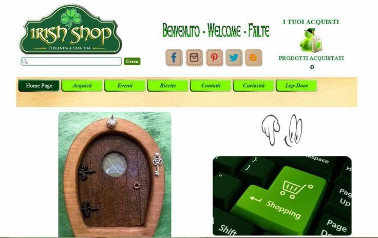 Ciao Amici,  ecco a voi il nostro sito con una veste tutta NUOVA e presto nuove sorprese ... continuate a seguirci www.irishshop.it