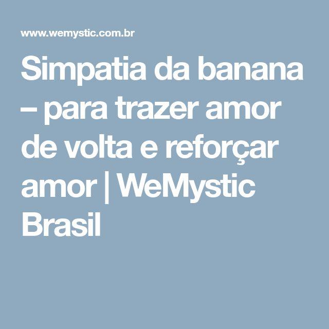 Simpatia da banana – para trazer amor de volta e reforçar amor | WeMystic Brasil