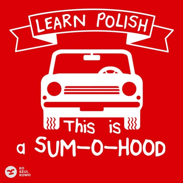 LEARN POLISH: SUM-O-HOOD - Koszulkowo