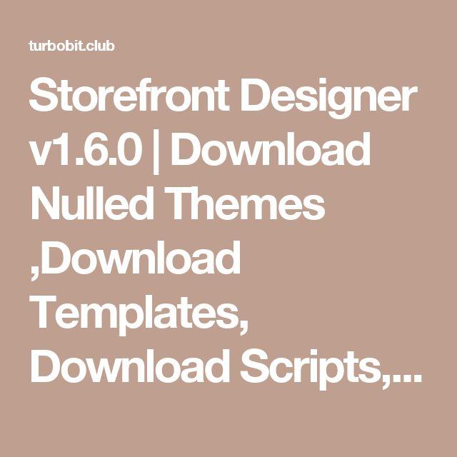 Storefront Designer v1.6.0 | Download Nulled Themes ,Download Templates, Download Scripts, Download Graphics, Download Vectors
