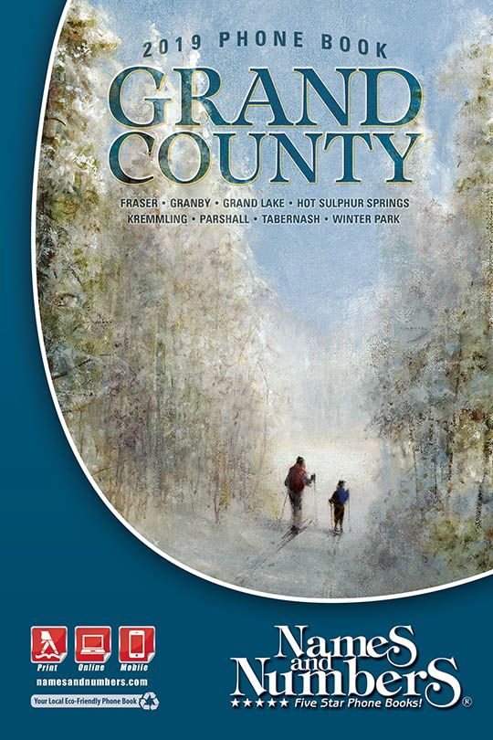 Grand County Colorado 2019 Phone Book Visit Grandco Namesandnumbers To Search For Local Business And Residential Information In Granby Co