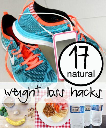 17 natural weight loss hacks to help you lose faster - NATURAL!!