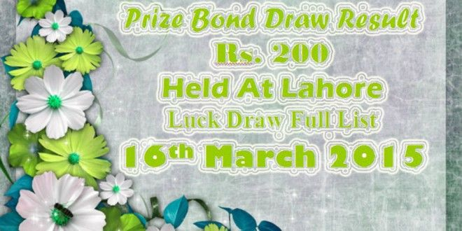 Prize Bond Draw Result Of Rs. 200 On 16 March 2015 Keep In Touch withwww.funonline.pkTo Get Full ...