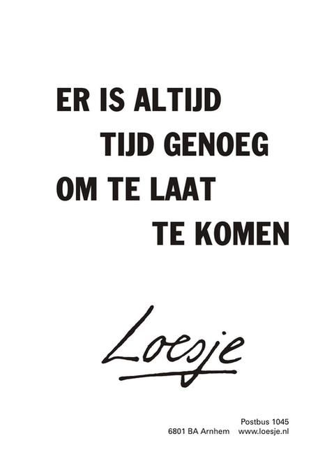 Citaten Loesje Posters : Best images about spreuken citaten loesje on